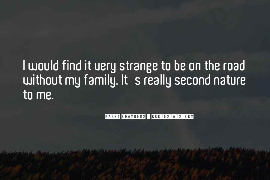 Quotes About My Second Family #503540