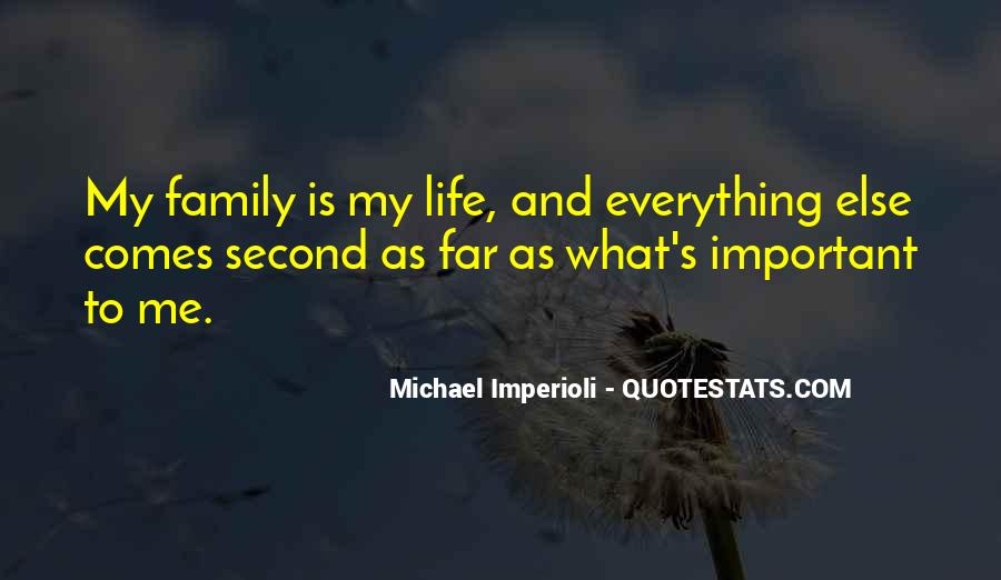 Quotes About My Second Family #664001