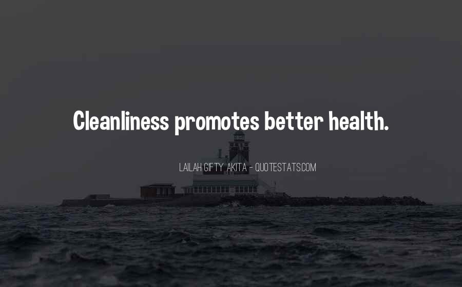 Quotes About Cleanliness And Health #514452