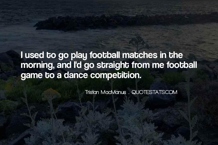 Quotes About Competition In Dance #1792450
