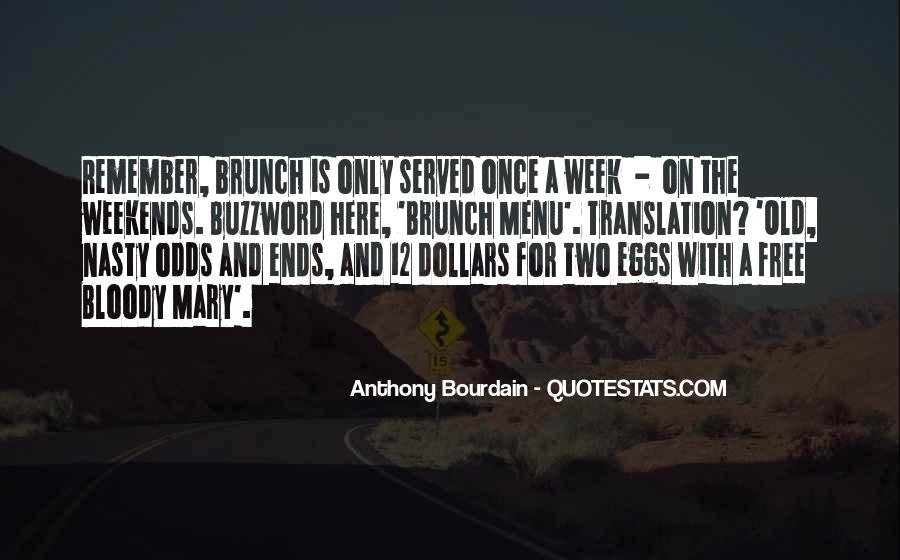 Quotes About Odds And Ends #1034106