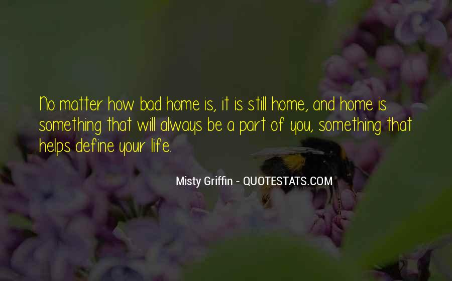Quotes About Bad Home Life #583331