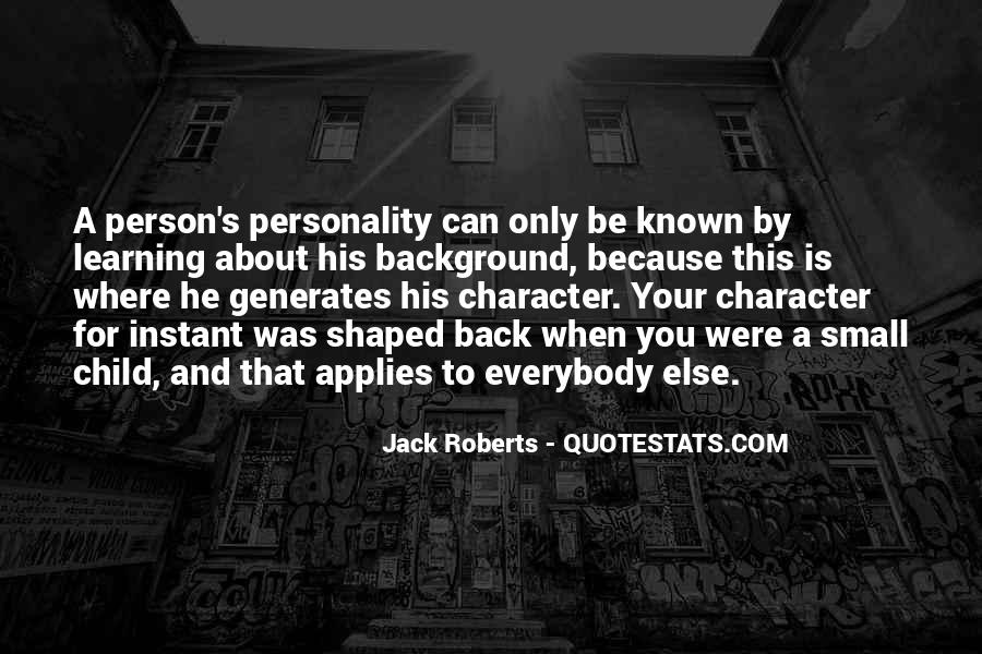 Quotes About Personality And Character #415897