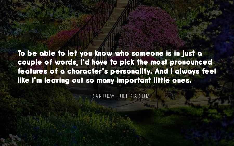 Quotes About Personality And Character #609887