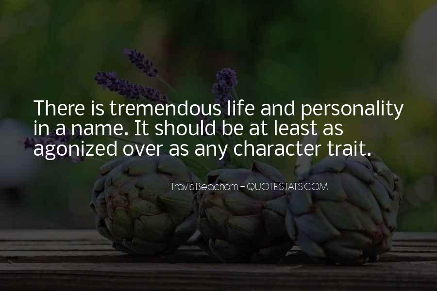 Quotes About Personality And Character #616989