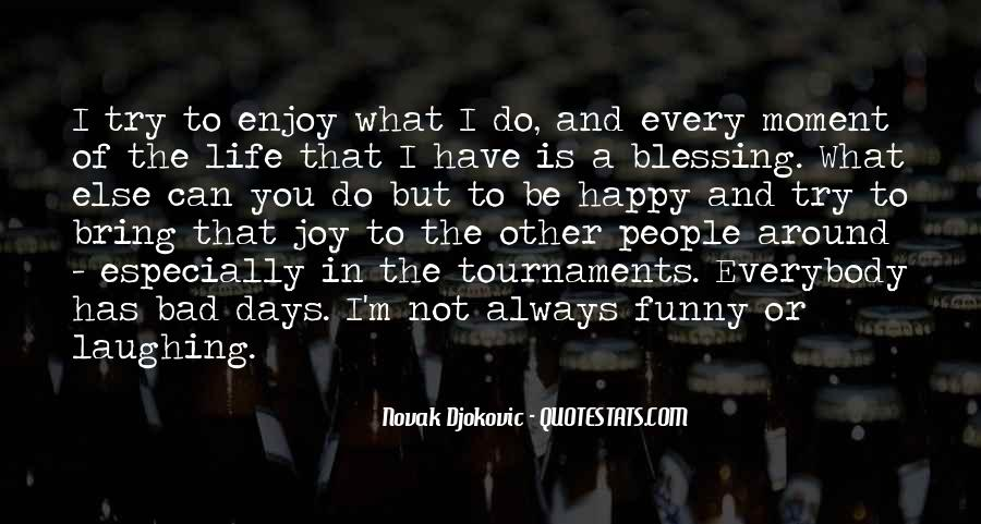 Quotes About Laughing And Life #1133026