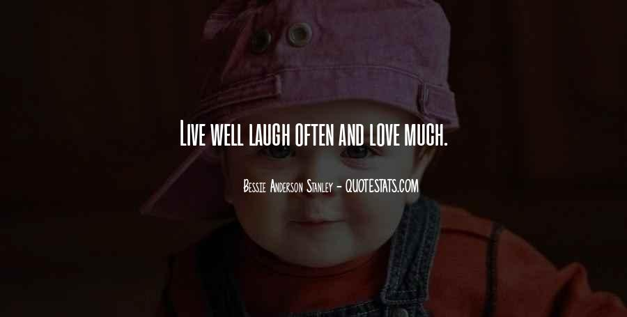 Quotes About Laughing And Life #241198