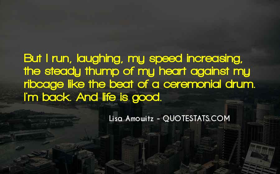 Quotes About Laughing And Life #286207