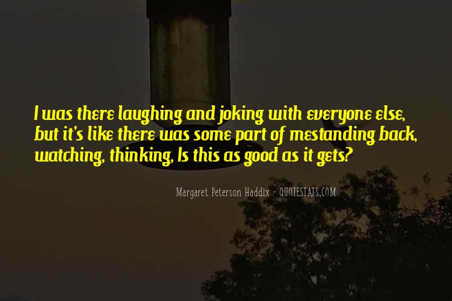 Quotes About Laughing And Life #481515
