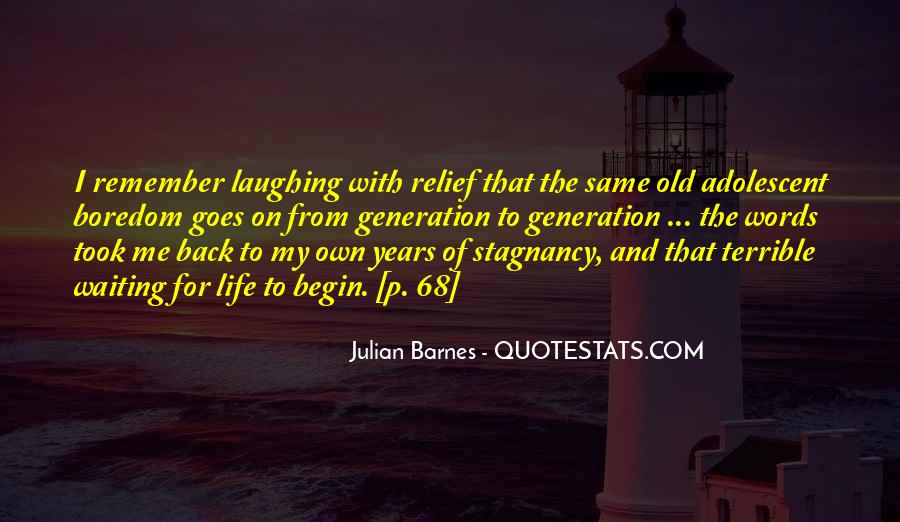 Quotes About Laughing And Life #534665