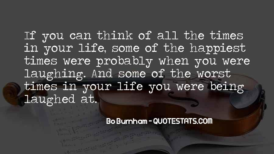 Quotes About Laughing And Life #599074