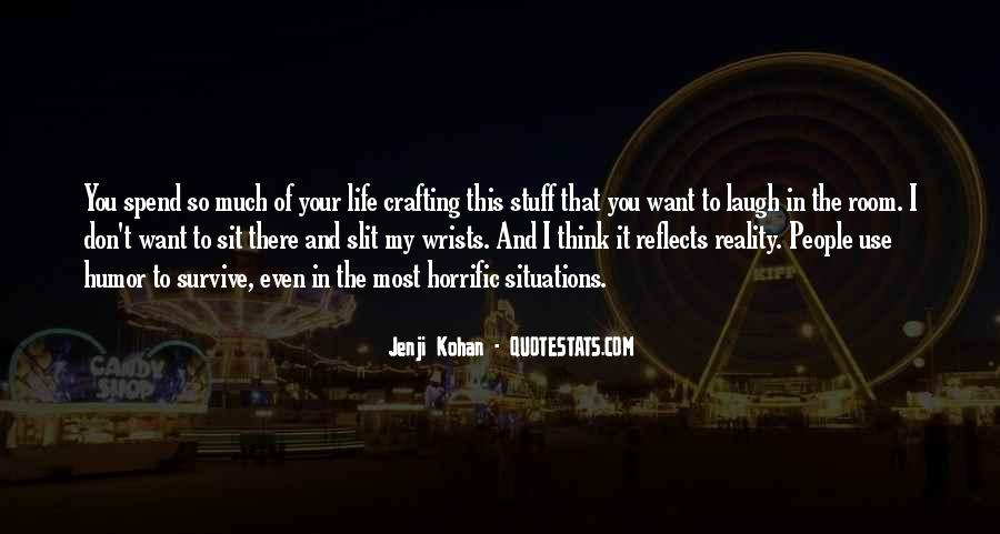 Quotes About Laughing And Life #690768