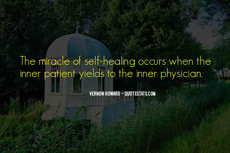 Quotes About Miracle Healing #1037059
