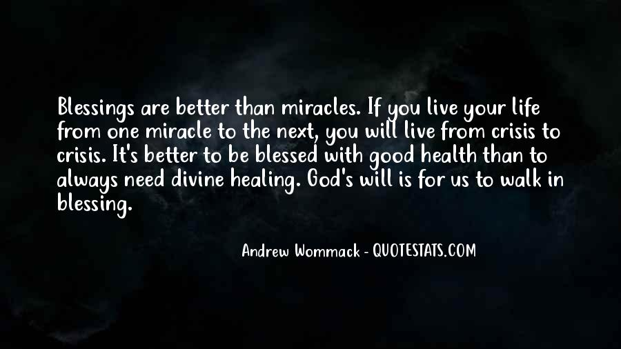 Quotes About Miracle Healing #1078976