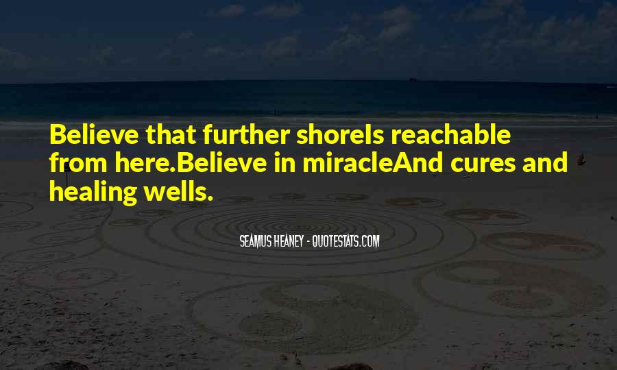 Quotes About Miracle Healing #1266211
