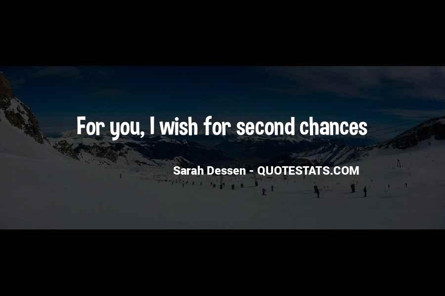 Quotes About No Second Chances In Love #1055321