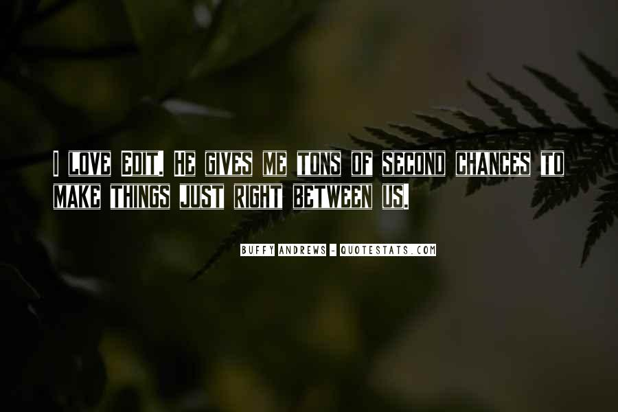 Quotes About No Second Chances In Love #80121