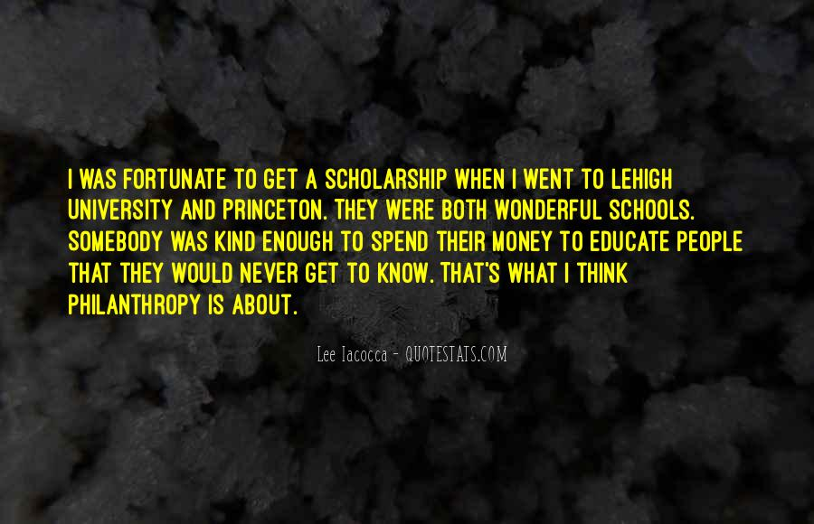 Quotes About Scholarship Money #1647399