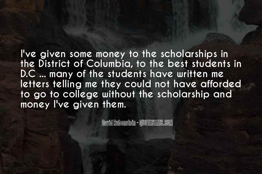 Quotes About Scholarship Money #356432
