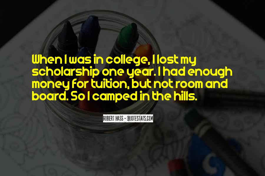 Quotes About Scholarship Money #915311