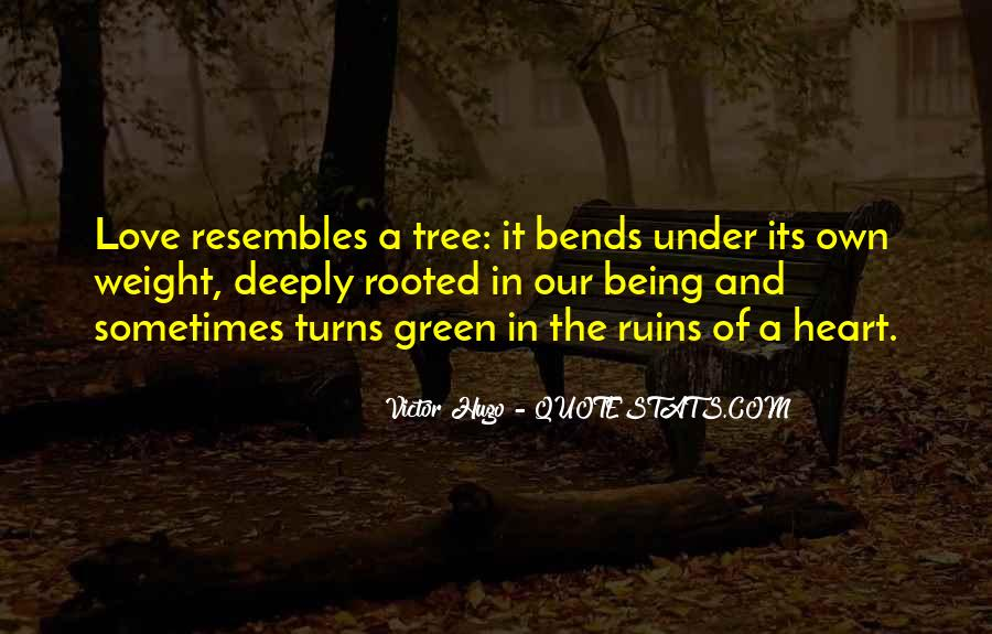 Quotes About Being Deeply Rooted #1155032