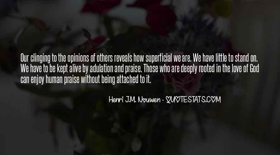 Quotes About Being Deeply Rooted #1311999