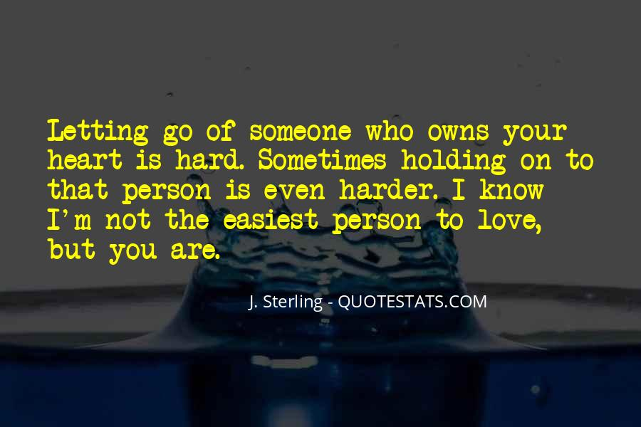 Quotes About Letting Go Of Someone You Love #100139