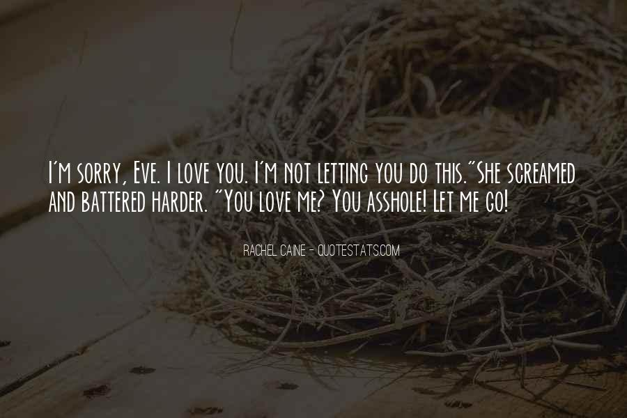 Quotes About Letting Go Of Someone You Love #207852