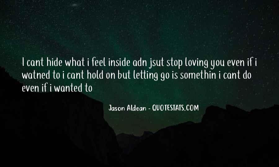 Quotes About Letting Go Of Someone You Love #31174