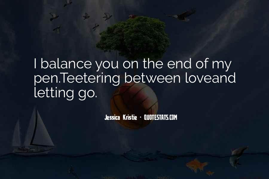 Quotes About Letting Go Of Someone You Love #52230