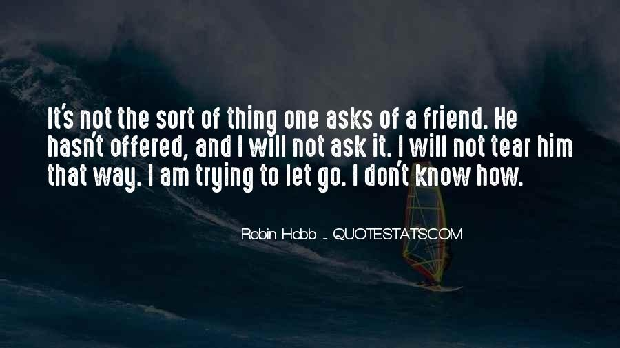 Quotes About Letting Go Of Someone You Love #93038