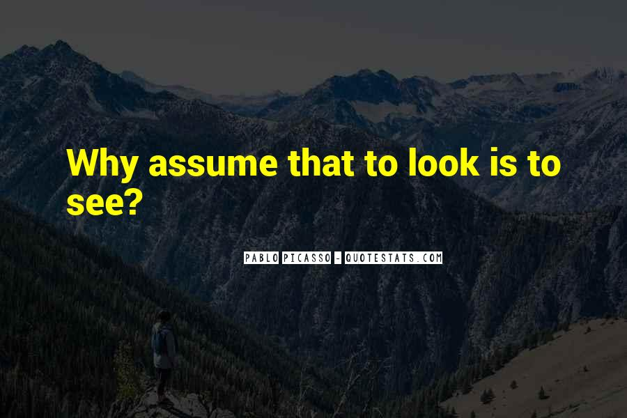 Quotes About Assuming #223975