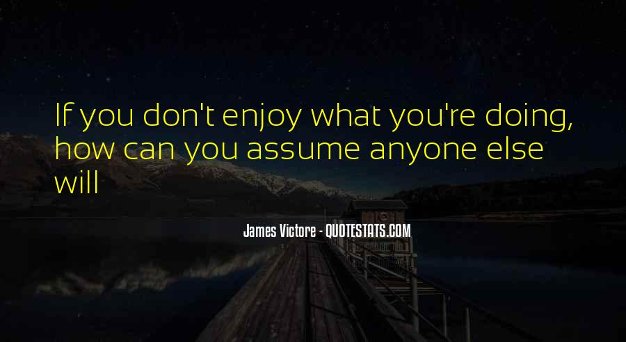Quotes About Assuming #270851