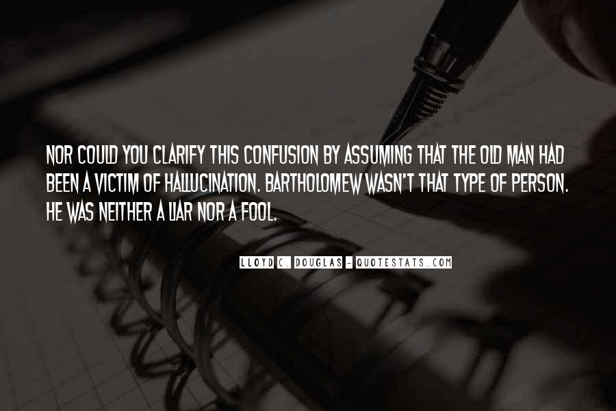 Quotes About Assuming #294996