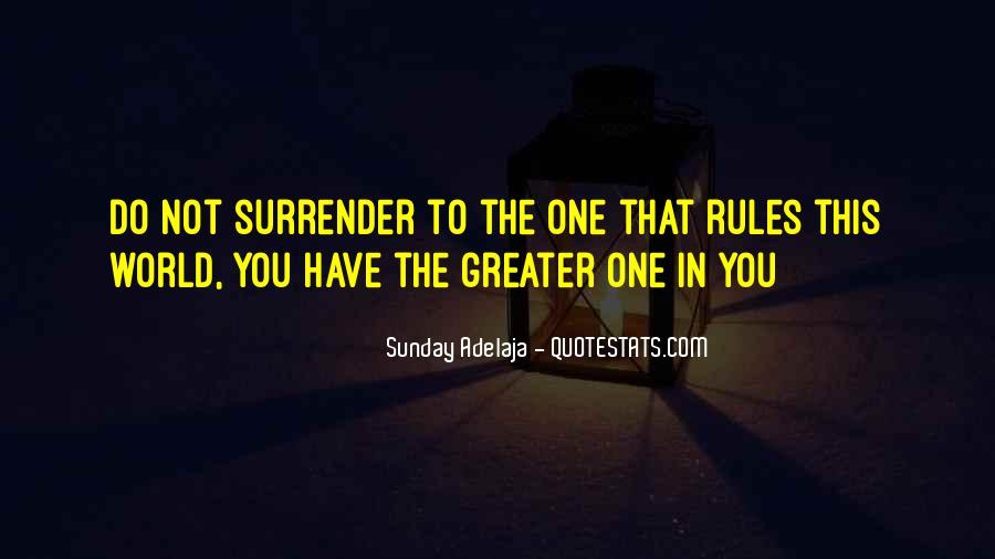 Quotes About Surrender To God #274426