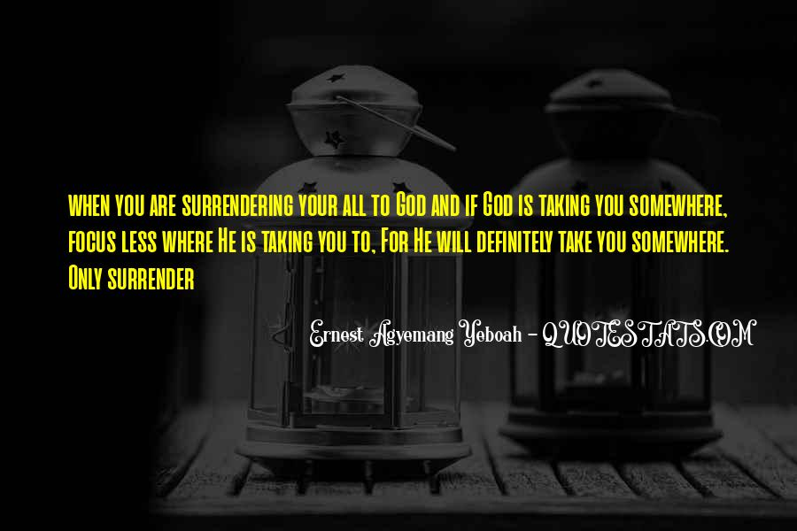 Quotes About Surrender To God #789228