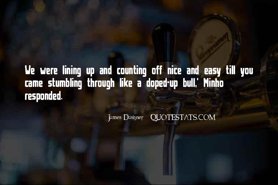Quotes About Lining Up #1026777