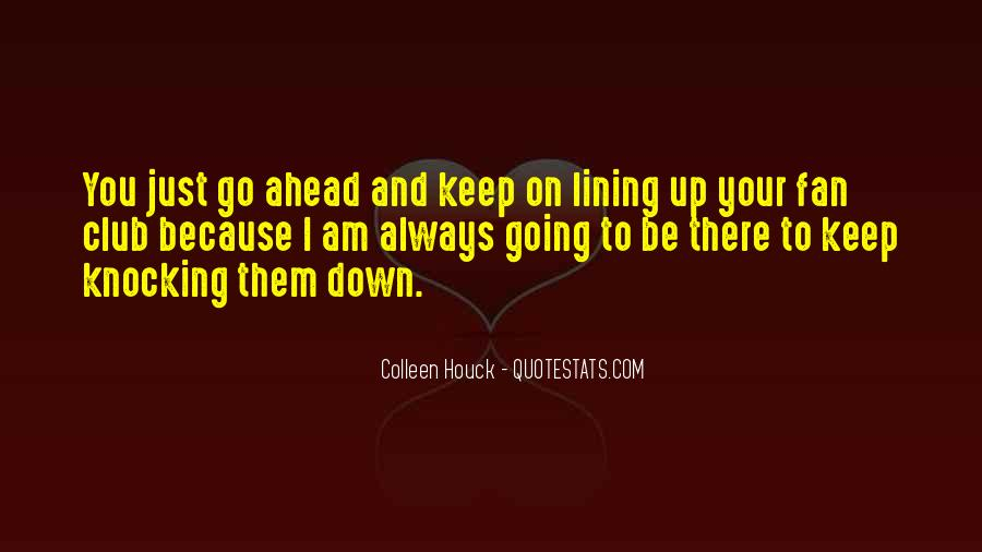 Quotes About Lining Up #626134