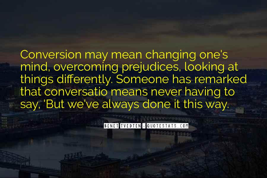 Quotes About Never Changing #218239