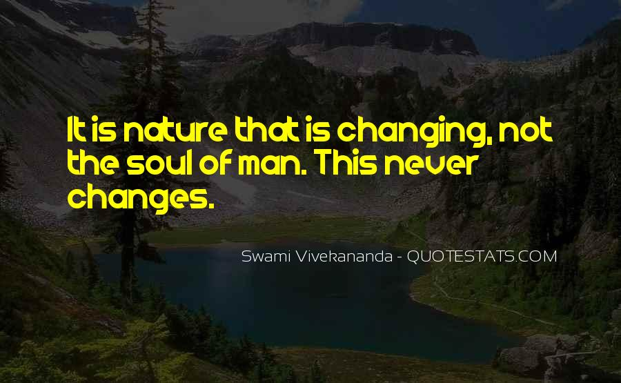 Quotes About Never Changing #23795
