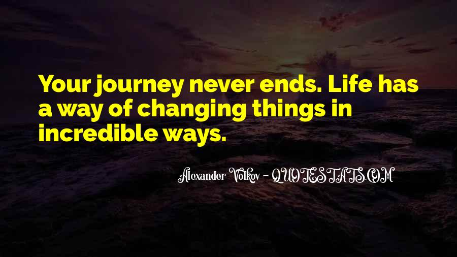 Quotes About Never Changing #238535