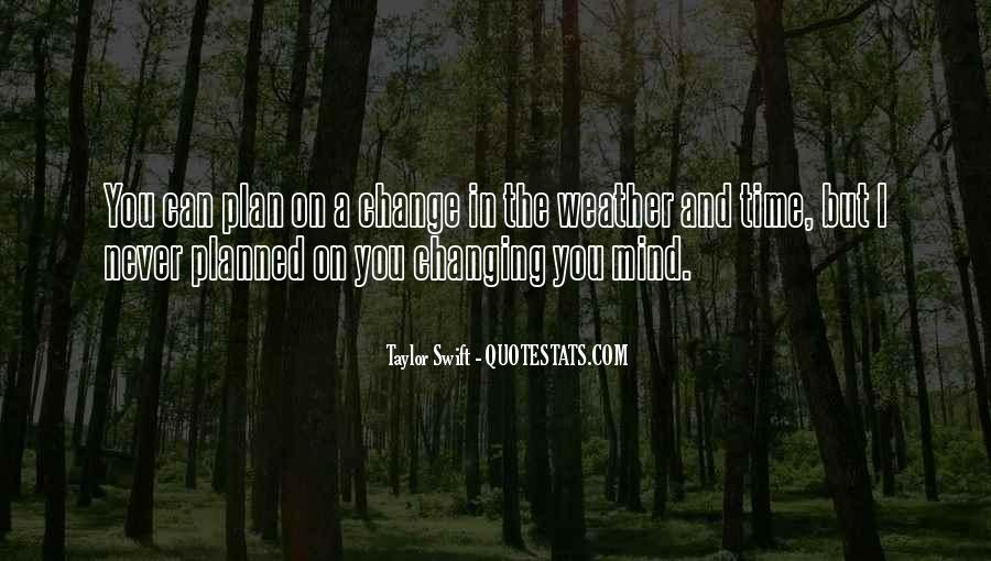 Quotes About Never Changing #350434