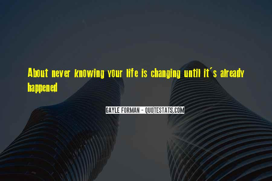 Quotes About Never Changing #404369