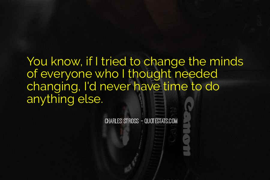 Quotes About Never Changing #432687