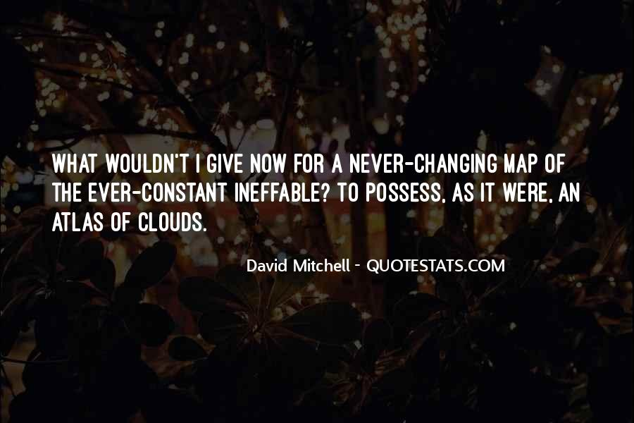 Quotes About Never Changing #50444