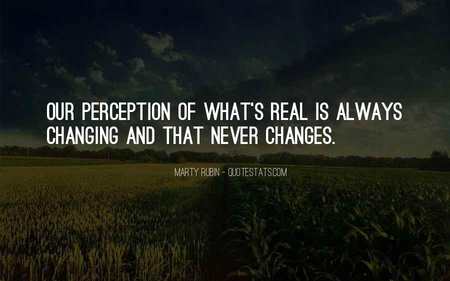 Quotes About Never Changing #516430