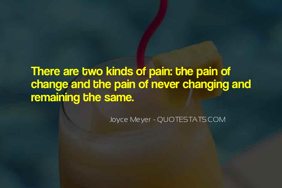 Quotes About Never Changing #56321