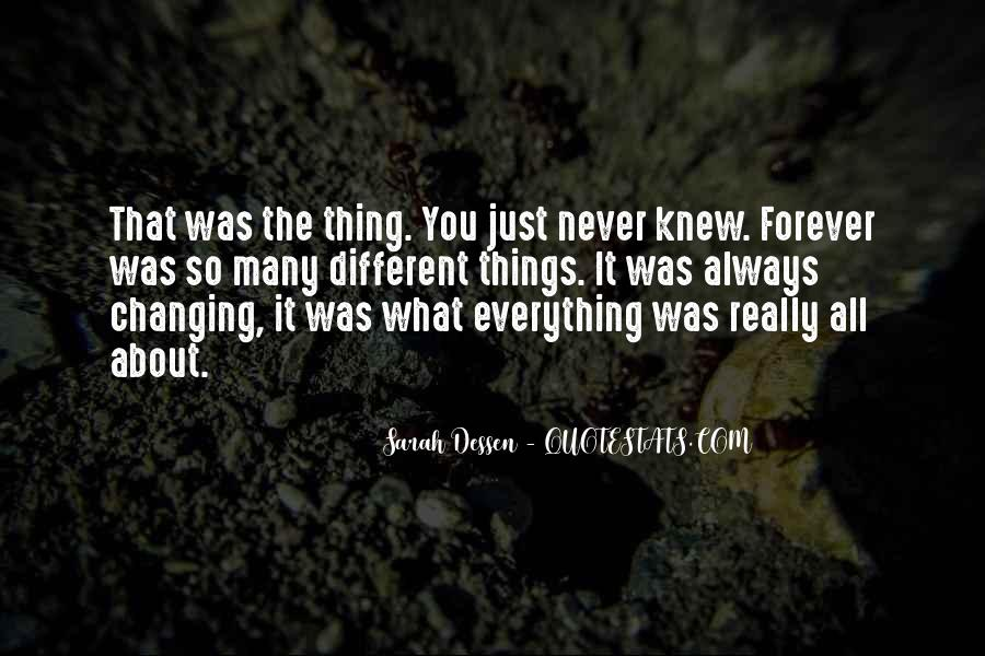 Quotes About Never Changing #611114