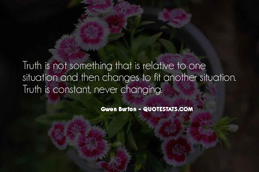 Quotes About Never Changing #668534
