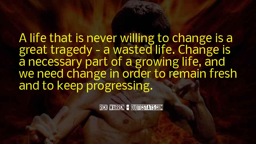 Quotes About Never Changing #688399